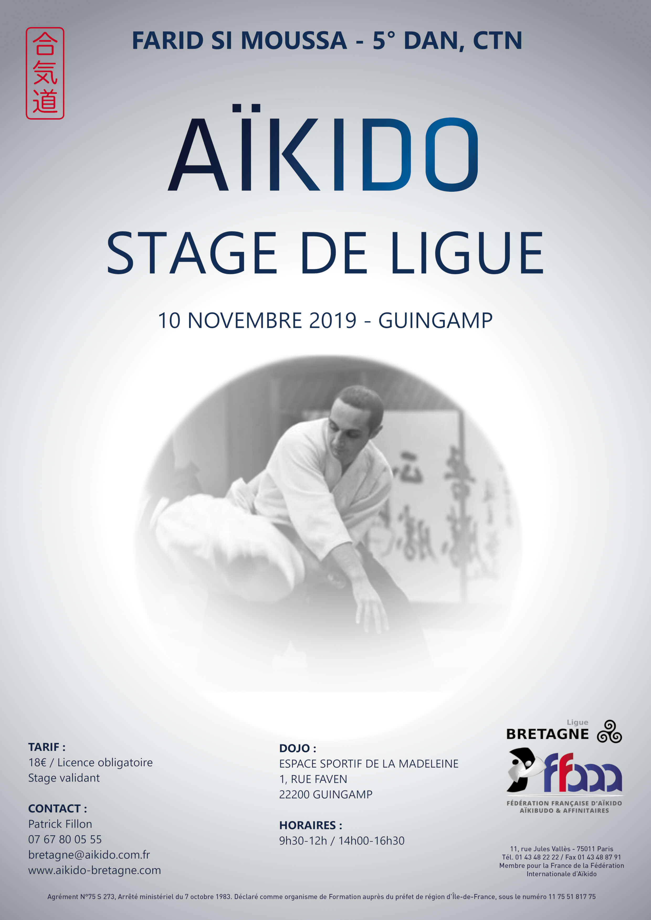 https://www.aikido-bretagne.com/wp-content/uploads/2019/10/Affiche-Stage-Ligue-Guingamp-Farid-Si-Moussa-10-nov-2019-a4-comp